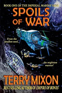Spoils of War (The Imperial Marines Saga #1)