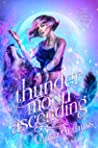 Thunder Moon Ascending (Lupine Hollow Academy #3)