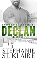 Brother's Keeper I: Declan: Part 2