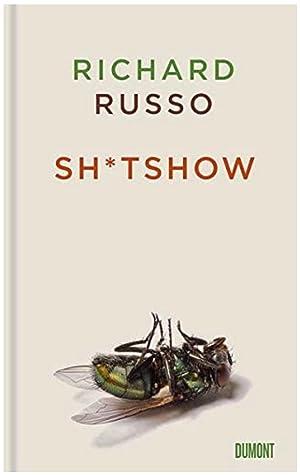 Sh*tshow by Richard Russo