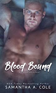 Blood Bound (Blackhawk Security, #2)