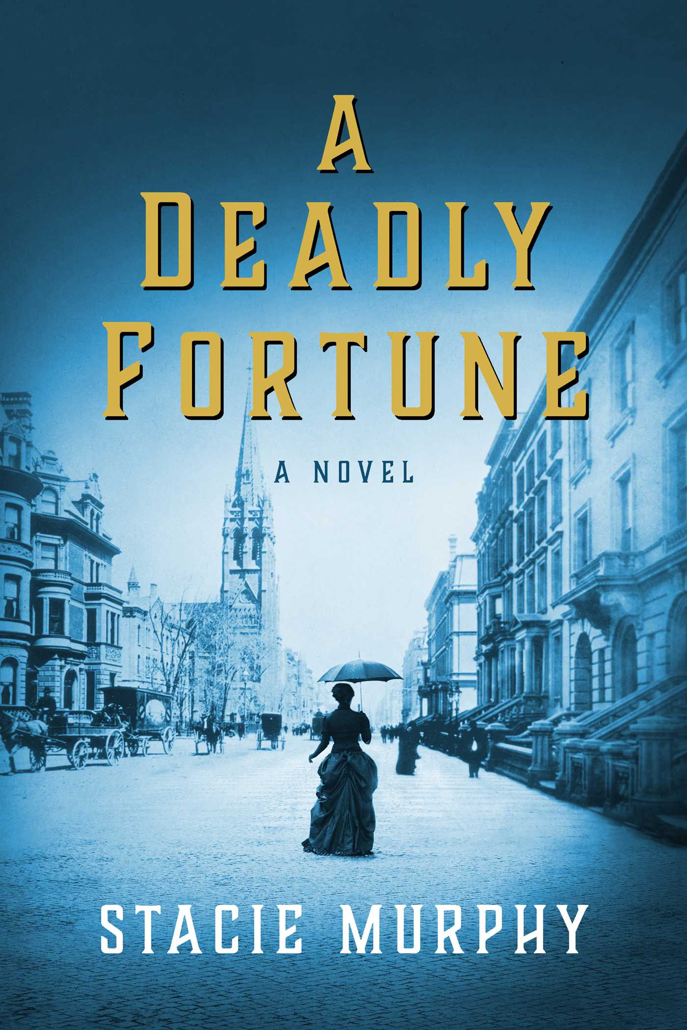 A Deadly Fortune: A Novel
