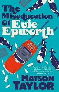 The Miseducation of Evie Epworth
