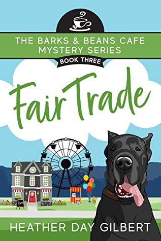 Fair Trade (Barks & Beans Cafe Cozy Mystery #3)