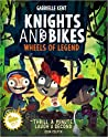 Wheels of Legend (Knights and Bikes #3)