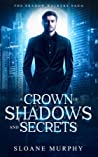 A Crown of Shadows and Secrets (The Shadow Walkers Saga, #3)