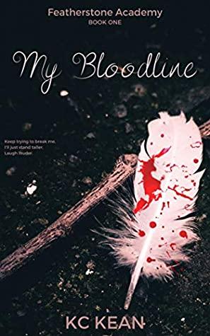 My Bloodline (Featherstone Academy, #1)
