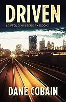 Driven (Leipfold Mysteries #1)