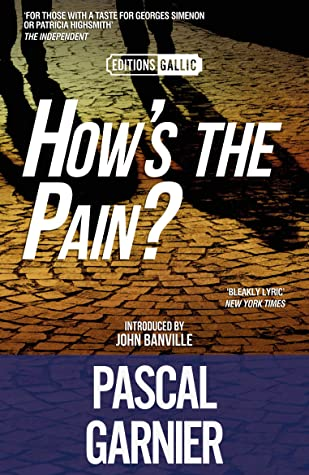 How's the Pain? [Editions Gallic]
