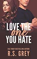 Love the One You Hate