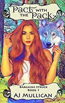 Pact with the Pack by A.J. Mullican