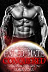 Fated Mate Conquered (Vostra Crime Lords #2)