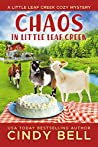 Chaos in Little Leaf Creek (Little Leaf Creek, #1)