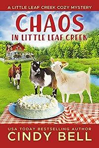 Chaos in Little Leaf Creek (Little Leaf Creek #1)