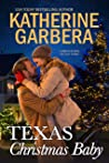 Texas Christmas Baby (Corbyn Sisters of Last Stand #2)