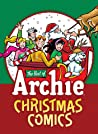 The Best of Archie: Christmas Comics (Archie Christmas Digests Book 2)