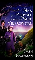 Mrs. Perivale and the Blue Fire Crystal
