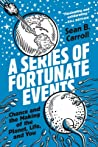 A Series of Fortunate Events: Chance and the Making of the Planet, Life, and You