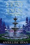 Dead Even (Mattie Winston Mysteries, #12)