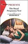 The Royal Pregnancy Test (The Christmas Princess Swap, #1)