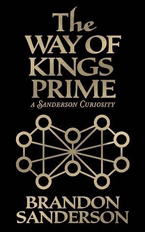The Way Of Kings Prime by Brandon Sanderson