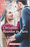 Christmas Reunion in Paris (Christmas at the Harrington Park Hotel, #1)
