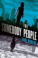 The Somebody People (The Resonant Duology, #2)