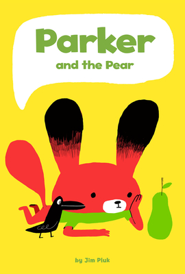 Parker and the Pear Jim Pluk