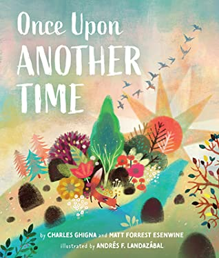 Once Upon Another Time by Charles Ghigna