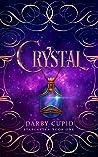 Crystal (Starlatten Book One)