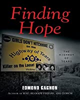 Finding Hope: The Highway of Tears