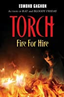 Torch: Fire for Hire