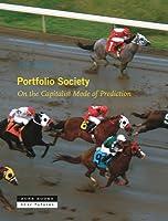 Portfolio Society: On the Capitalist Mode of Prediction