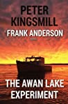 The Awan Lake Experiment (Awan Lake Series, #3)
