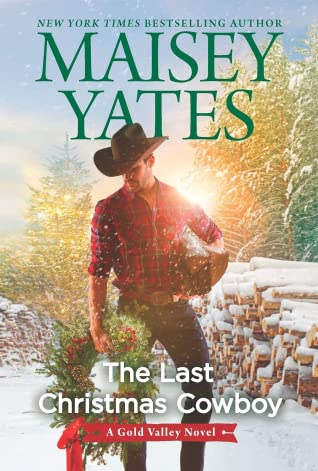 The Last Christmas Cowboy (Gold Valley, #11)