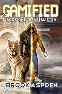Gamified - Book One: Beastmaster