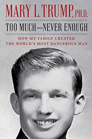 Book Review: Too Much and Never Enough by Mary L. Trump