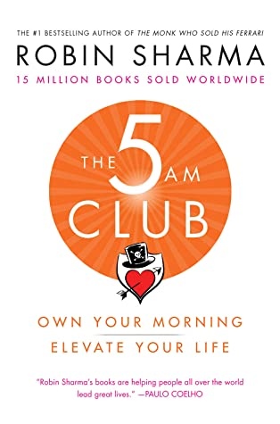 The 5am Club by Robin S. Sharma