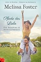 Pfade der Liebe (Die Bradens & Montgomerys, Pleasant Hill – Oak Falls 3)