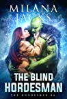 The Blind Hordesman (Hordesmen #6)