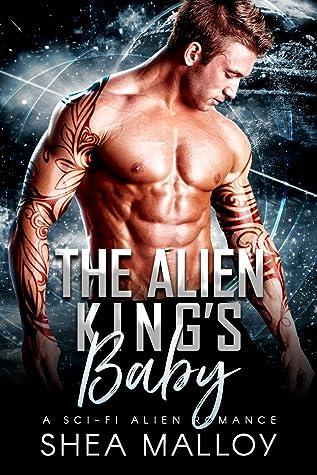 The Alien King's Baby: A Sci-fi Alien Romance