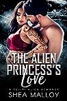 The Alien Princess's Love: A Sci-Fi Alien Romance (Men Of Omaron, #4)