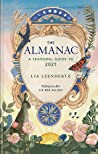 The Almanac 2021 by Lia Leendertz