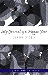 My Journal of a Plague Year (Janet Watson Chronicles #.5)