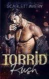 Torrid Rush (Bad Boy Studs #3)