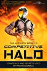 The Ultimate Competitive Halo Guide for Multiplayer: Halolessons.com (Halo Lessons Book 1)