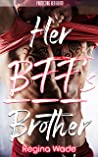 Her BFF's Brother (Protecting Her Heart #6)