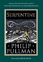 Serpentine (His Dark Materials, #3.6)