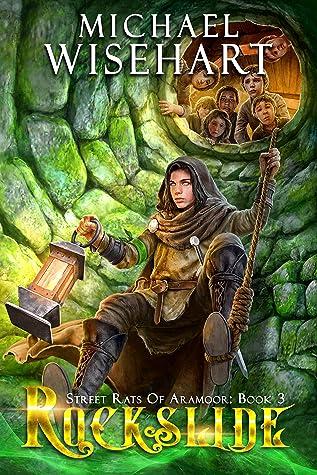 Rockslide (Street Rats of Aramoor: Book 3): A Coming of Age Fantasy Series