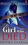 The Girl Who Died (Perfect Crimes Book 1)